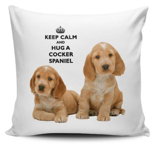 Keep Calm And Hug A Cocker Spaniel Cushion Cover